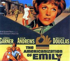 1964 The Americanization of Emily Poster. Julie Andrews and James Garner.