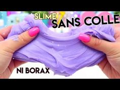DIY: 2 RECETTES de SLIME, SANS COLLE, SANS BORAX, SANS LIQUIDE POUR LENTILLES !!! - YouTube