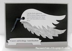 DSCI1239 -Trauerkarte mit Engelsflügeln Tears In Heaven, Feather Cards, Diy And Crafts, Paper Crafts, Karten Diy, Condolences, Sympathy Cards, Mail Art, Happy Birthday Me