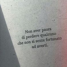 Italian Quotes, Learning Italian, Peace And Love, Life Lessons, Tattoo Quotes, Motivational Quotes, Self, Wisdom, Mood