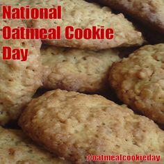 National Oatmeal Cookie Day - April 30, 2017
