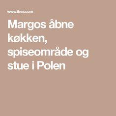Margos åbne køkken, spiseområde og stue i Polen