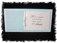 Never Regret Something That Made You Smile - A DL card made using a stamp from Bee Crafty
