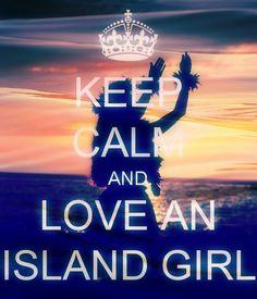 Keep Calm, Island Style