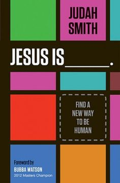 Jesus is ____. How would you finish that sentence? Judah Smith shows us the Jesus that somber paintings and hymns fail to capture. With passion, humor, and conviction, he shows that Jesus is life.  $16.99