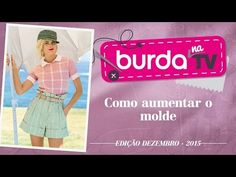 burda na TV 69 – Como aumentar o molde - YouTube