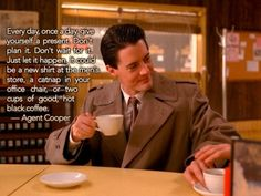 26 Things 'Twin Peaks' Taught Us About Life | Most importantly, treat yo self...
