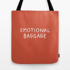 Emotional Baggage Tote Bag by gemma correll - $22.00
