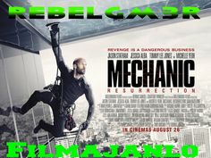 RebelGam3rFilmajanlo: Mechanic: Resurrection 2016