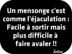 best Funny Quotes : Un mensonge cest comme léjaculation : – Questboxes Jokes Quotes, Funny Quotes, Bagdad, Boxing Quotes, Naughty Quotes, Keep Calm Quotes, Image Fun, French Quotes, Daily Inspiration Quotes