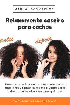 Relaxamento caseiro para cabelos cacheados e crespos Curly Hair Styles, Natural Hair Styles, Cool Hair Color, Rapunzel, Hair Hacks, Hair Inspiration, Curls, Cool Hairstyles, Hair Makeup