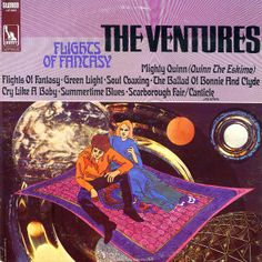 The Ventures - Flights of Fantasy Cd Cover, Album Covers, The Ventures, Scarborough Fair, Cry Like A Baby, Vinyl Cd, Sci Fi Art, Summertime, Musica