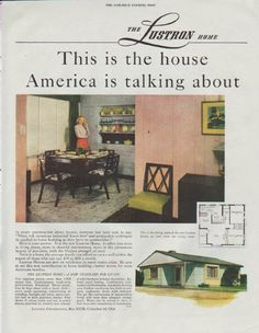 "1948 LUSTRON CORPORATION vintage print advertisement ""This is the house"" ~ This is the house America is talking about ... The Lustron Home ... A New Standard For Living ~"
