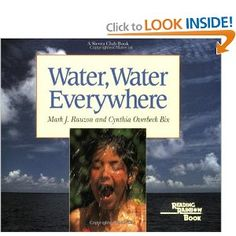 Water, Water Everywhere (Reading Rainbow Book) by Cythia Overbeck Bix and Mark Rauzon