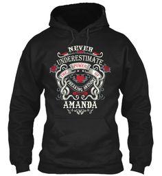 Never Underestimate Amanda Shirt Black Sweatshirt Front