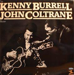 Kenny Burrell & John Coltrane. Prestige Records, 1958