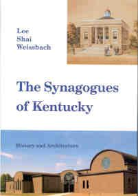 """The Synagogues of Kentucky """"sheds light on the functioning of smaller Jewish communities in a state representative of many in the Midwest and South. The synagogue buildings of Kentucky tell much about the experience of Kentucky Jewry. Synagogues, especially in smaller towns, have often served as the only setting available for a wide variety of communal activities."""" - The University Press of Kentucky"""