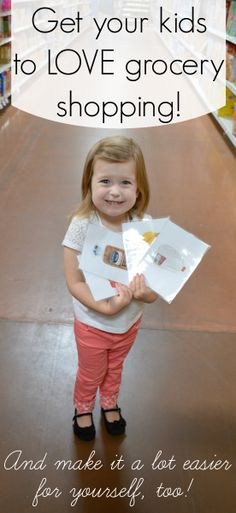 Give kids laminated pictures of food to find at the grocery store. Giving them a job keeps them occupied and happy while you shop!