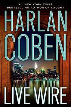Live Wire (Myron Bolitar, #10) by Harlan Coben.