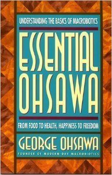 Books - Essential Ohsawa - George Ohsawa