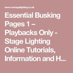 Essential Busking Pages 1 – Playbacks Only - Stage Lighting Online Tutorials, Information and How To