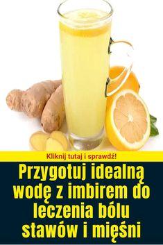 Przygotuj idealną wodę z imbirem do leczenia bólu stawów i mięśni Latte, Fruit, Drinks, Tableware, Recipes, Food, News, Drinking, Beverages