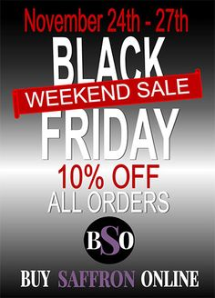 Buy Saffron Online will be participating in the black friday frenzy that happens every year. We will be discounting 10% off all orders from the 24th to the 27th of November 2017. How to apply discount. Discount is applied automatically during checkout but discount does not apply to the wholesale saffron category. Minimum order requirements. …
