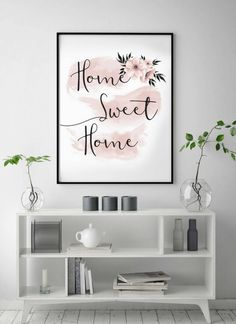 Printable Wall Art | Home Sweet Home Print, Blush Print, Watercolor Paintbrush Art, Brush Strokes Art, Pink Art, Scandinavian Print, Typography Art, Print Avenue #printable #wallartprints #wallart #wallartdecor #motivationalquotes #girlboss #floraldecor #affiliate