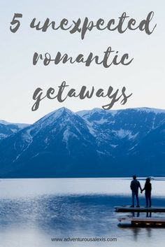 In a bind for Valentine's Day? Here are 5 unexpected romantic getaways around the world!