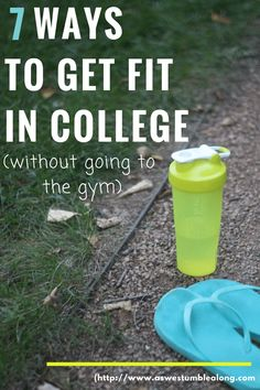 Get Fit at College- 7 small changes to make so you can achieve college health. College fitness isn't hard, and there's no gym required!