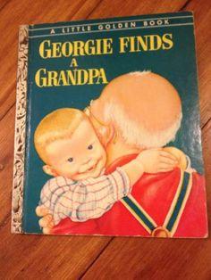 Vintage 1954 A Little Golden Book Georgie Finds A Grandpa, Eloise Wilkin