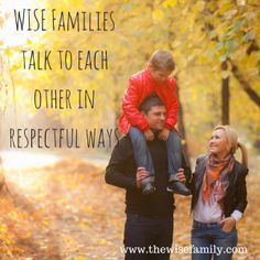 Wise families talk to each other in ways that show respect and are clear and direct. Back talk – smart mouth – sassing … Family Traditions, Free Stuff, Counseling, Wise Words, Families, Parenting, Wisdom, News, Blog