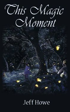 This Magic Moment by Jeff Howe. $1.19. Author: Jeff Howe. 10 pages
