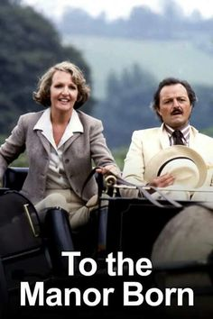 "Penelope Keith & Peter Bowles ""To the Manor Born"". British Tv Comedies, British Comedy, British Actors, Penelope Keith, Bbc Tv Shows, Posters Uk, British Humor, Classic Tv, Classic Style"