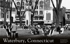born and raised in waterbury, ct | Waterbury, Connecticut Waterbury Connecticut, Connecticut History, New Social Network, Domestic Flights, Climate Change, Holland, Cruise, Street View, America