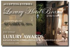 CALL FOR ENTRIES - LUXURY AWARDS - LUXURY HOTEL BRAND OF THE YEAR -