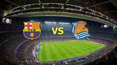 Ver Barcelona vs Real Sociedad EN VIVO Online LaLiga Santander 27 de Noviembre 2016