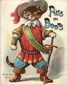 PUSS IN BOOTS from TUCK'S LITTLE PETS SERIES, with cover illustration by Frances Brundage,  From D. B. Tuck  Ephemera at http://eph.tuckdb.org/. This site has dozens of images from this seriea illustrated by Frances Brundage (1854–1937) an American illustrator best known for her depictions of endearing children on postcards, valentines, calendars, and other ephemera published by Raphael Tuck & Sons, and others.