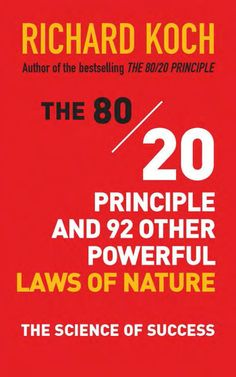 "Carolyn picked up ""The 80/20 Principle and 92 Other Powerful Laws of Nature: The Science of Success"" by Richard Koch"