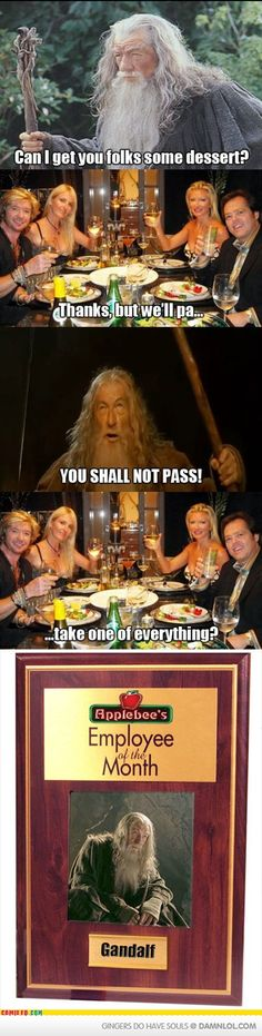 If Gandalf was a waiter...