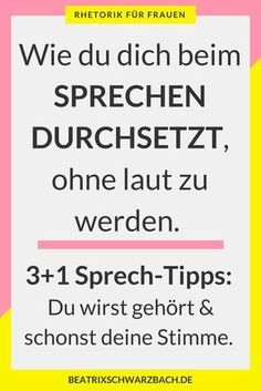So setzt du dich durch, ohne dass deine Stimme laut wird You do not have to yell to push yourself through. There are other ways that are significantly more effective and also save your voice. Co Working, Self Development, Classroom Management, Self Improvement, Kids And Parenting, Good To Know, Leadership, Psychology, Coaching