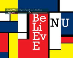 "This quote print is called ""Believe N U"" . This colorful print reminds you to believe in yourself. The quote artwork is a photo print and is inspired by the art style of Piet Mondrian. Art work by Takumi Park. $12.88 and up."