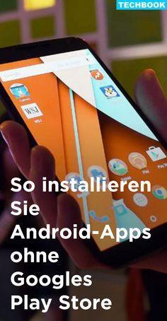 Der Google Play Store ist nur eine von vielen Möglichkeiten, Apps auf Android-Smartphones zu installieren. Mit dieser Anleitung erfahren Sie, wie Apps aus dem Internet heruntergeladen und installiert werden können.