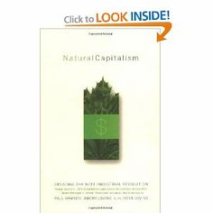 Natural Capitalism: Creating the Next Industrial Revolution by Paul Hawken, Amory Lovins, L. Hunter Lovins #books #education #green