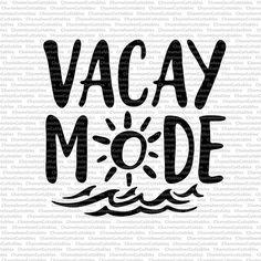 Vacay Mode svg summer beach sun ocean waves clip art