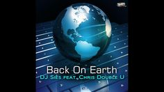DJ Sies Feat. Chris Double U Back On Earth (DJ Pizzicato in Space Remix)...