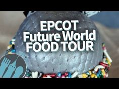 Disney World Food Tour: EVERY Food Spot in Epcot's Future World Pavilion! - YouTube
