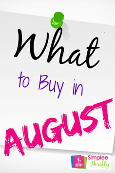 What To Buy In August - items that typically go on sale during the month of August