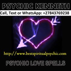 Accurate Psychic Readings - Ask Love Psychic Kenneth, Call WhatsApp: Real Love Spells, Powerful Love Spells, Phone Psychic, Medium Readings, Motivation, Online Psychic, Love Spell That Work, Spiritual Guidance, Spiritual Healer