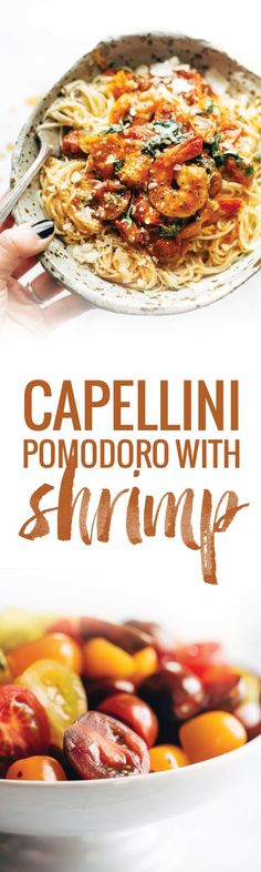 Garlic Butter Capellini Pomodoro with Shrimp - this simple recipe features easy ingredients like capellini pasta, shrimp, garlic, butter, basil, and fresh tomatoes. Ready in 30!   pinchofyum.com